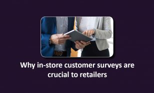 in-store customer surveys crucial to retailers image